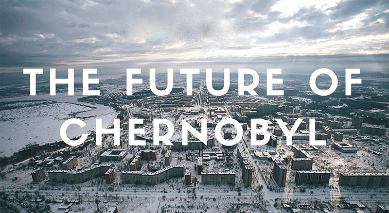 The future of Chernobyl